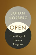 Open - The Story of Human Progress