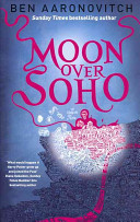 Moon Over Soho (Rivers of London #2)