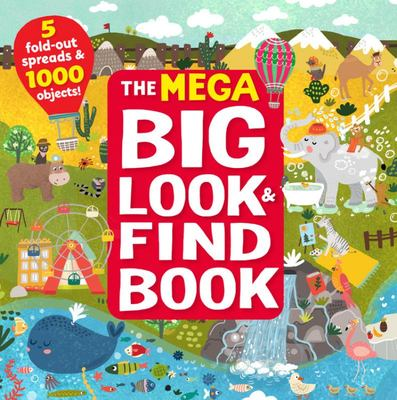 The MEGA Big Look & Find Book - 5 Fold-Out Spreads & 1000 Objects!