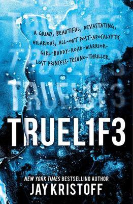 Truel1f3 / Truelife (#3 Lifel1k3 / Lifelike)