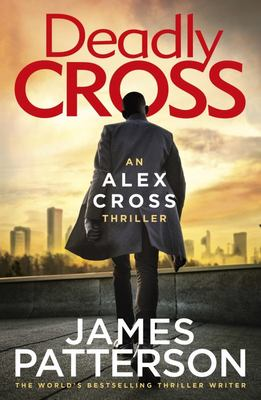 Deadly Cross (Alex Cross #28)