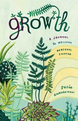 Growth - A Journal to Welcome Personal Change