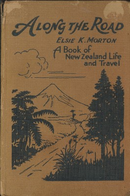 Along the Road - A Book of New Zealand Life and Travel