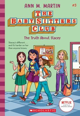 The Truth About Stacey (#3 The Baby-Sitters Club)