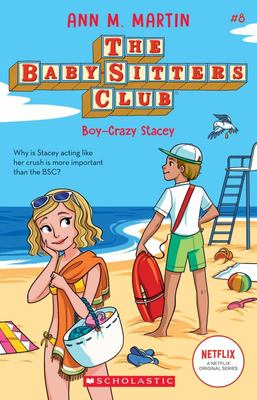 Boy-Crazy Stacey (#8 Baby-Sitters Club)