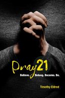 Pray 21 - Discovery Guide