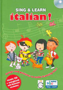 Sing and Learn Italian! Songs and Pictures to Make Learning Fun!