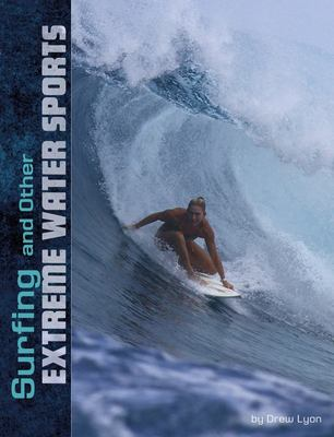 Surfing and Other Extreme Water Sports