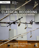 Classical Recording - A Practical Guide in the Decca Tradition