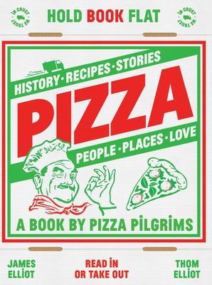 Pizza: Recipes, Stories, History, Places, People, Love (HB)