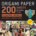 Origami Paper 200 Sheets Floating World 6. 75 (17 Cm) - Tuttle Origami Paper: High-Quality Double Sided Origami Sheets Printed with 12 Different Prints (Instructions for 6 Projects Included)