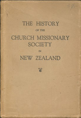 The History of the Church Missionary Society in New Zealand