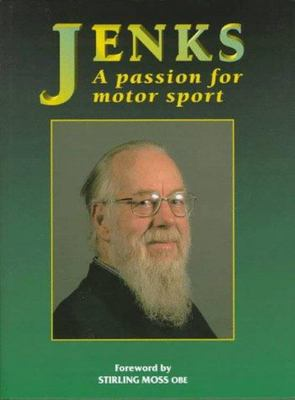Jenks a Passion for Motorsport - The Words and Life of Denis Jenkinson