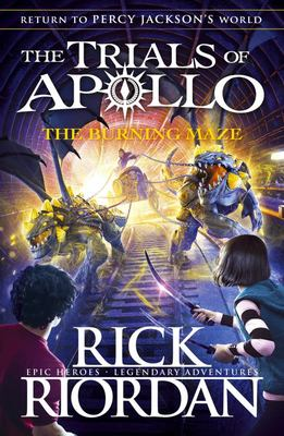 The Burning Maze (#3 Trials of Apollo)