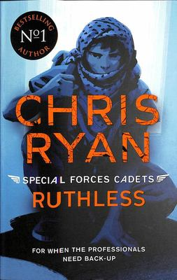 Ruthless (#4 Special Forces Cadets)