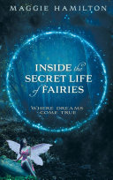 Inside the Secret Life of Fairies ...