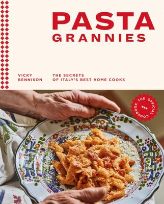 Pasta Grannies: The Secret's of Italy's Best Home Cooks (HB)