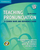Teaching Pronunciation - A Course Book and Reference Guide