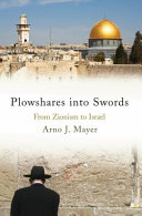 Plowshares into Swords - From Zionism to Israel