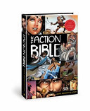 The Action Bible - God's Redemptive Story. Updated and expanded.