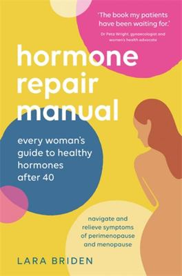 The Hormone Repair Manual
