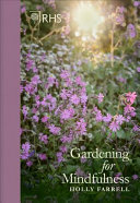 RHS Gardening for Mindfulness (new Edition)