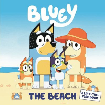 Bluey: The Beach (A Lift-the-Flap Book)