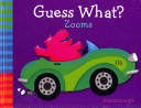 Guess What? Zooms