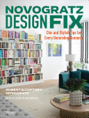 Novogratz Design Fix - Chic and Stylish Tips for Every Decorating Scenario