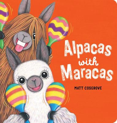 Alpacas with Maracas Board Book