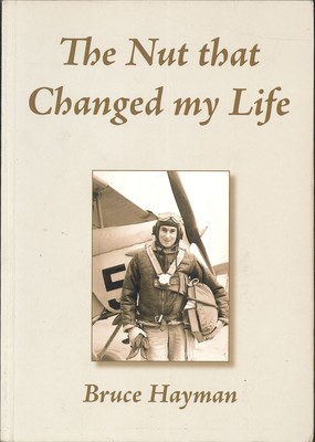 The Nut that Changed My Life [First Edition, Signed]