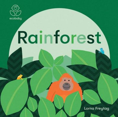 Rainforests (Eco Baby)