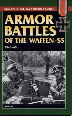 Armor Battles of the Waffen SS 1943-1945