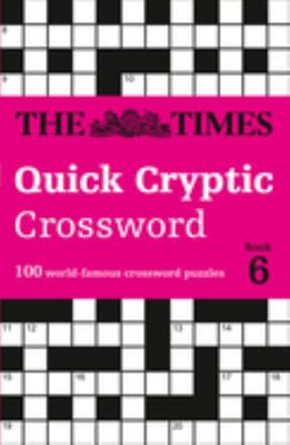 The Times Quick Cryptic Crossword Book 6