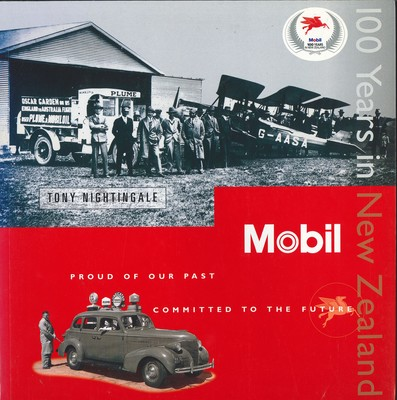 Mobil, Proud of Our Past Committed to the Future - 100 Years in New Zealand