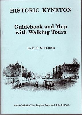 Historic Kyneton Guidebook and Map with Walking Tours