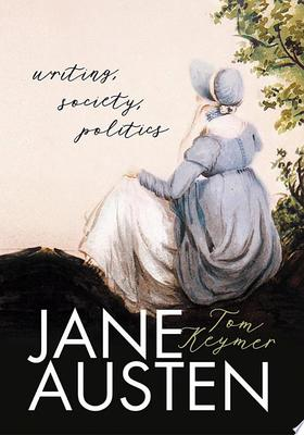 Jane Austen - Writing, Society, Politics