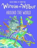 Winnie and Wilbur: Around the World - Hardback