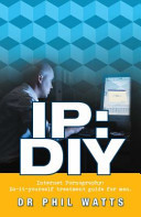 IP DIY: Internet Pornography: Do-It-Yourself Treatment Guide for Men