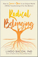 Radical Belonging - How to Survive and Thrive in an Unjust World (While Transforming It for the Better)