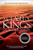A Clash of Kings (#2 Song Fire & Ice)
