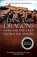 A Dance with Dragons I: Dreams and Dust (Song of Ice and Fire #5.1)