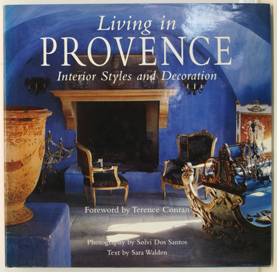 Living in Provence - Interior Styles and Decoration
