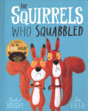 The Squirrels Who Squabbled (Board Book)