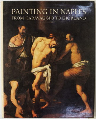 Painting in Naples - from Caravaggio to Giordano