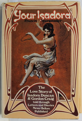 Your Isadora - The Love Story of Isadora Duncan & Gordon Craig