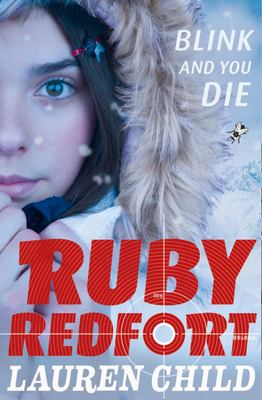 Blink and You Die (Ruby Redfort #6 PB)