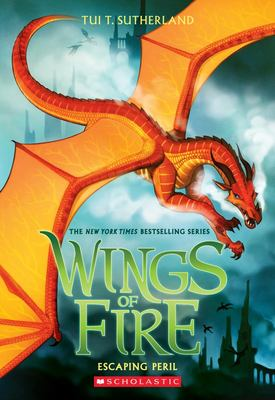 Escaping Peril (#8 Wings of Fire)