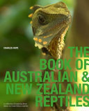 The Book of Australian & New Zealand Reptiles