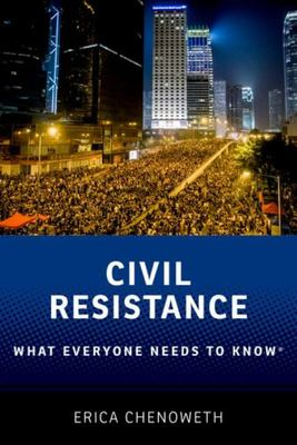 Civil Resistance - What Everyone Needs to Know